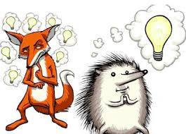HOW TO THRIVE AS A FOX IN A WORLD FULL OF HEDGEHOGS - The Social Science  Collective